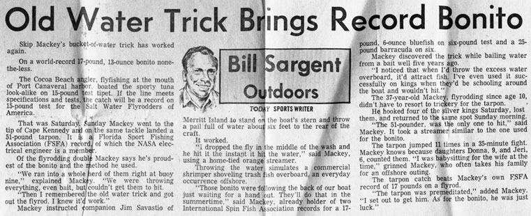 Bill Sargent Outdoors - TODAY - Tuesday, July 20, 1971: Old Water Trick Brings Record Bonito - Skip Mackey's bucket-of-water trick has worked again.